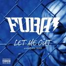 LET ME OUT/FURAI
