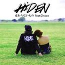 変わらないもの (feat. Grace)/HiDEN