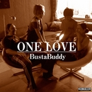 ONE LOVE/BustaBuddy