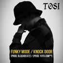 Funky Mode / Knock Door/TOSI