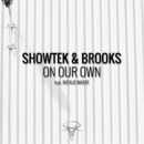 On Our Own/Showtek & Brooks