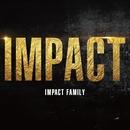 IMPACT/IMPACT FAMILY