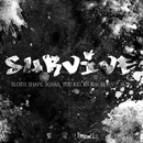 SURVIVE/SLOTH, SHAPE, SOARA, YOU-KID, Ko-Key, 緒形リア & 臥龍