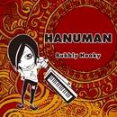 Bubbly Hooky/Hanuman