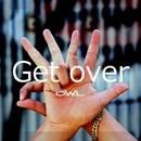 Get over/O.W.L