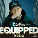 EQUIPPED MUSIC/Disry