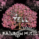 YELL/RAINBOW MUSIC