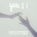 you&i (feat. Deon Woodbury)/JOYHOLiC & AViA