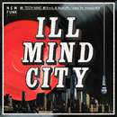 ILL MIND CITY (feat. ドフォーレ商会, TECH NINE, 鉄ちゃん & MuKuRo)/NEWFUNK