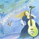 Seven Hours of Sleep (7時間の眠り) -すこやかで幸せな睡眠-/AROMATICA