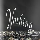 Nothing/Sayke
