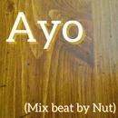 Ayo (Mix by Nut)/Nut