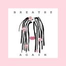 Breathe Again/EMI MARIA