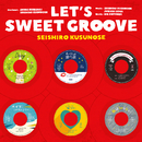 LET'S SWEET GROOVE/楠瀬誠志郎