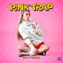 Pink Trap/Elle Teresa