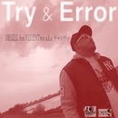 Try & Error (feat. VELENTino a.k.a チャンティ)/DIEZEL