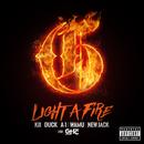 LIGHT A FIRE (feat. DUCK, A-1, WAMU & NEW JACK)/KJI