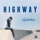 HIGHWAY/Gachiken