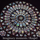 Imaginary Moments (M01)/Raspel Balma