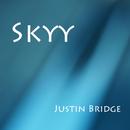 SKYY/JUSTIN BRIDGE