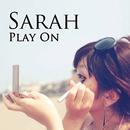 PLAY ON/Sarah