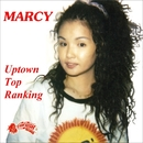 Uptown Top Ranking/Marcy