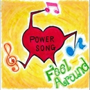 POWER SONG/FeelAround
