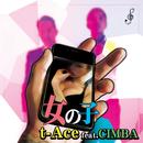 女の子 (feat. CIMBA)/t-Ace