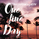 One Fine Day (feat. Keri Prather)/PAX JAPONICA GROOVE