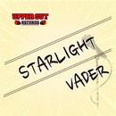 STARLIGHT/VADER