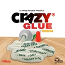Crazy Glue Riddim/Various Artists