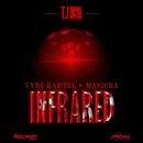 Infrared/Vybz Kartel & Masicka