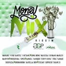 Money Mix Riddim/Various Artists