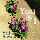 You&I/澤木柚依