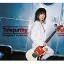 Telepathy/小玉しのぶ