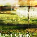 Lovin' Classic I/P.I.A. no R.I.P