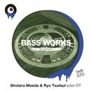 eden EP/Shotaro Maeda & Ryo Tsutsui