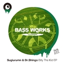 Billy The Kid EP/SUGIURUMN & Dr.Shingo