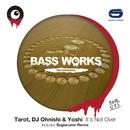 It's Not Over/Tarot, DJ Ohnishi & Yoshi