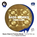 You Lift Me Up/Nuno Clam & Tommy Wada