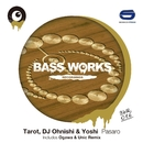 Pasaro/Tarot, DJ Ohnishi & Yoshi