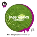 First Ride EP/Hito & SUGIURUMN
