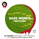 5ive Deals / Don't Holdback/DJ TASAKA