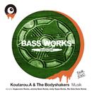 Musik/Koutarou.A & The Bodyshakers