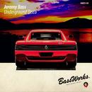 Underground Disco/Jeremy Bass
