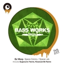 Space Colony / Space Lab/DJ Warp
