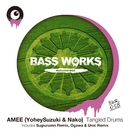 Tangled Drums/AMEE (Yohey Suzuki & Nako)