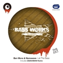 Let The Bass/Ben More & Nanowave
