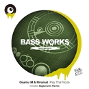 Play That Noize/Osamu M & Hiromat
