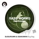 Bug Bag/SUGIURUMN & OSAKAMAN